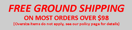 Free ground shipping on most items over $98 Oversize items do not apply, see our policy page for details